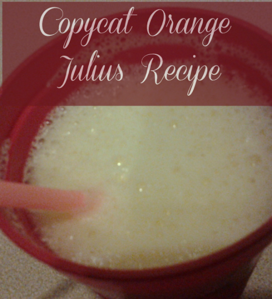 Orange Julius Recipe Copycat to Make at Home