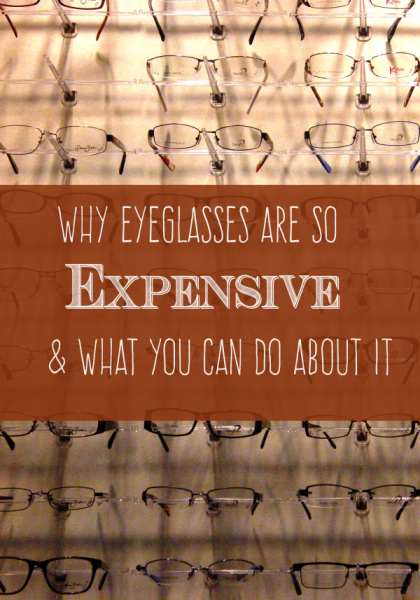 Why are Eyeglasses So Expensive?