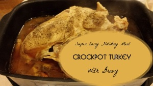 Easy Crockpot Turkey Breast With Gravy Recipe: Great For Thanksgiving, Christmas or Anytime!