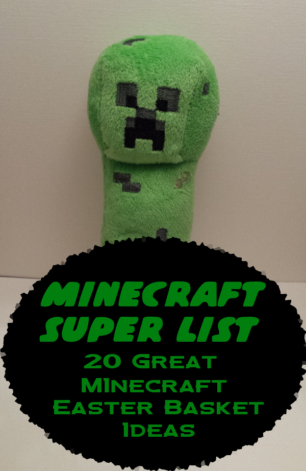 Minecraft Easter basket options.