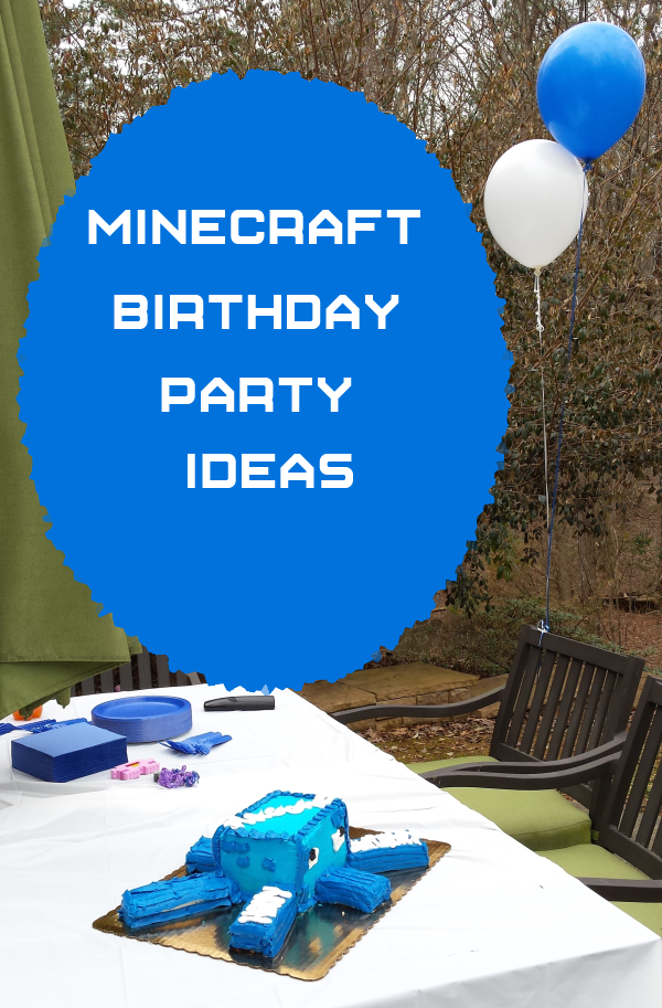 Another birthday, more Minecraft party ideas