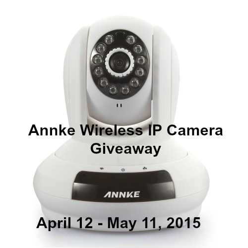 Annke Wireless IP Camera Giveaway ends 5/11 #AWC0415