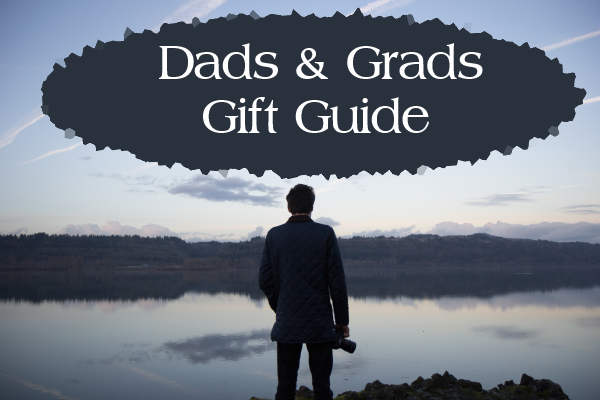 Gifts for men, gifts for grads: #FathersDay & #Graduation gift guide