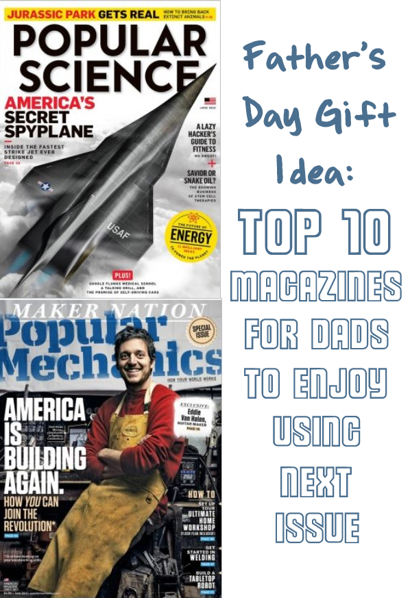 Father's Day gifts for men: 10 Next Issue magazines your dad will love