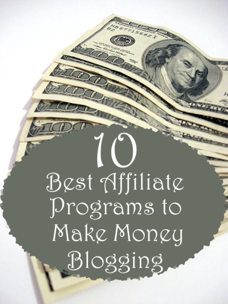 10 Top Places Affliates Earn Money on their Blogs