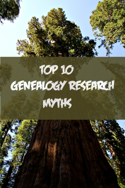Top 10 Genealogy Myths