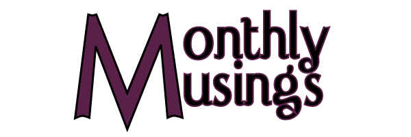 Monthly Musings October 2015