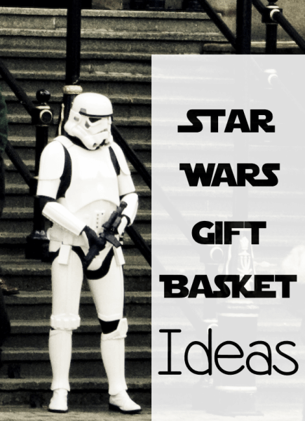 Gift Basket Ideas for the Star Wars Fan