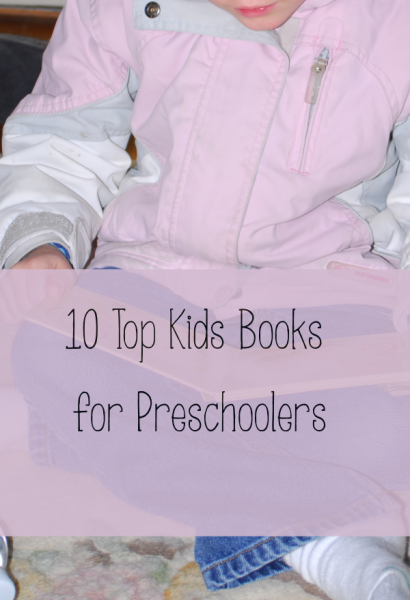 10 Favorite Books for Kids: Preschool Edition