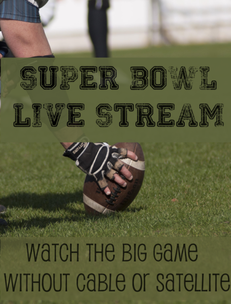 Super Bowl Live Stream: Watch the Big Game If You've Cut the Cord