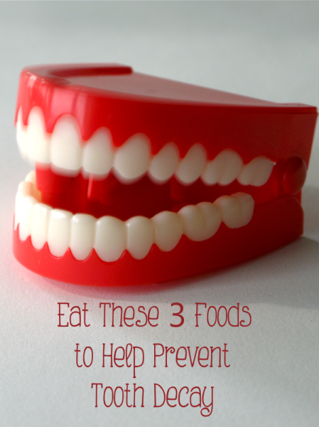 Eat These 3 Foods to Help Prevent Tooth Decay