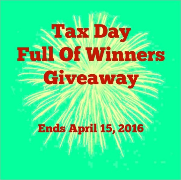 Tax Day Full of Winners Giveaway Ends 4/15