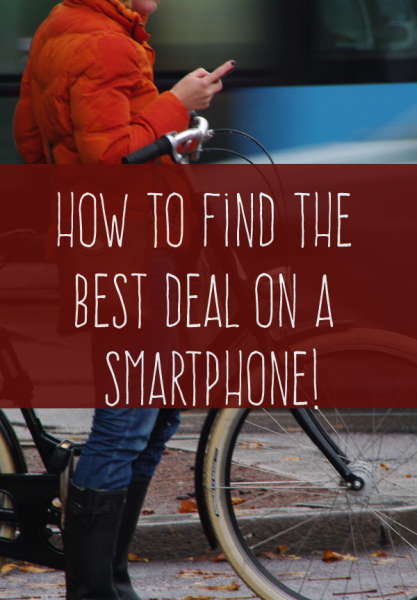 How to Find the Best Smartphone Deals