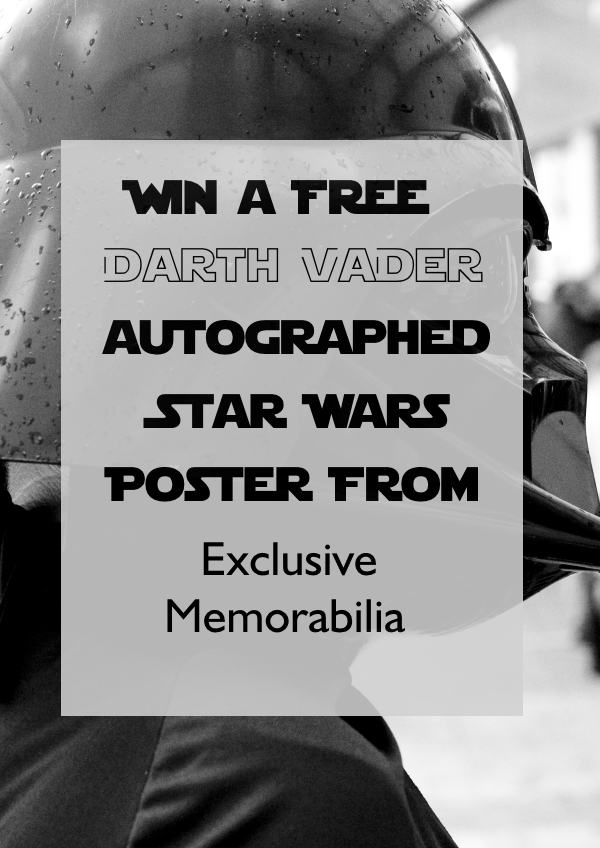 Exclusive Memorabilia Giveaway: Win a Darth Vader Signed Star Wars Poster!