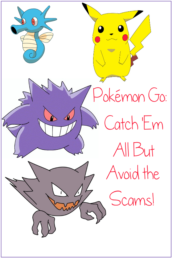Have Fun, But Avoid Pokémon Go Scams