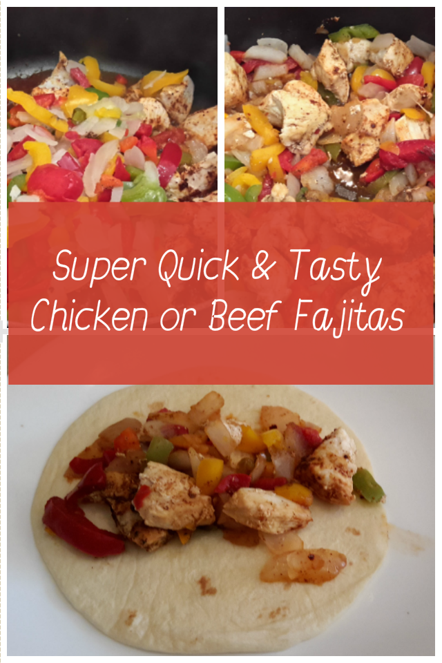 Super Quick and Tasty Beef or Chicken Fajitas Recipe