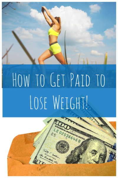 How to Get Paid to Lose Weight!