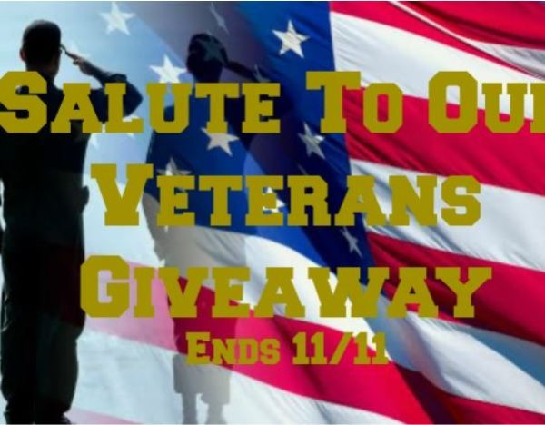 Salute To Our Veterans Giveaway Ends 11/11