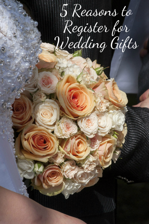 5 reasons to register for wedding gifts for When do you register for wedding gifts