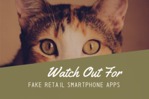 Scam Alert: Watch Out for Fake Retail Store Apps