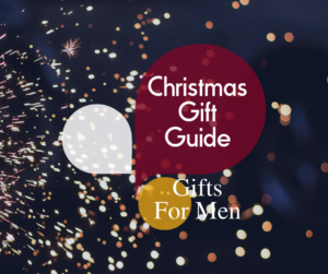 Christmas Gift Guide: Gifts for Men