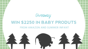 Giveaway: Enter to Win $2250 In Baby Products From Amazon!