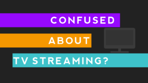Everything You Need to Know About TV Streaming Terminology