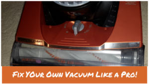 How to Fix Your Own Vacuum Like a Pro