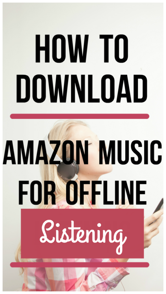 Did you know that you can download songs, albums and playlists from Amazon Prime Music or Amazon Music Unlimited for offline listening?