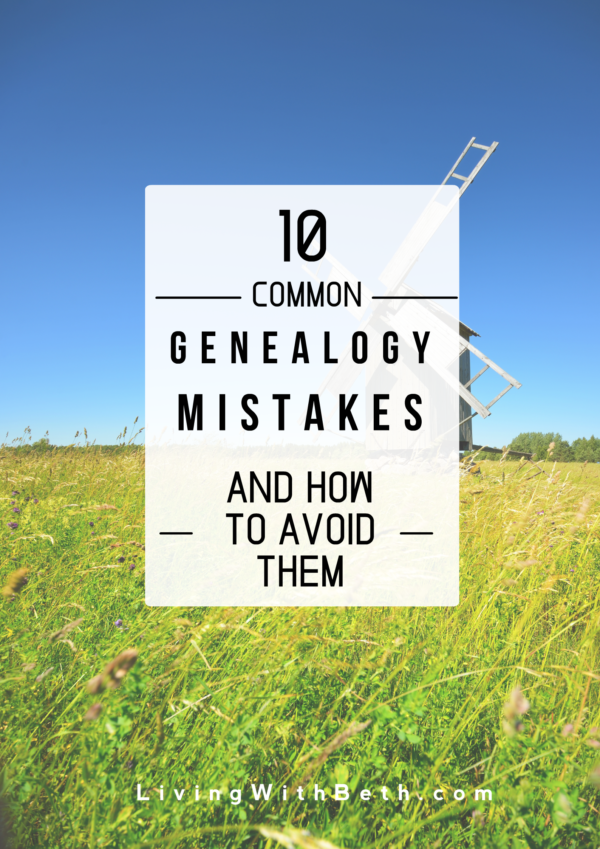 You can save yourself a lot of time and trouble by avoiding these 10 common genealogy research mistakes. Have you made any of these genealogy mistakes?