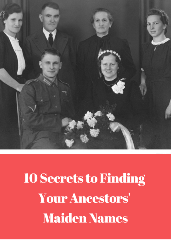 One of the most challenging stumbling blocks to genealogy research is tracing female lines. Here are 10 clever ways to locate maiden names.