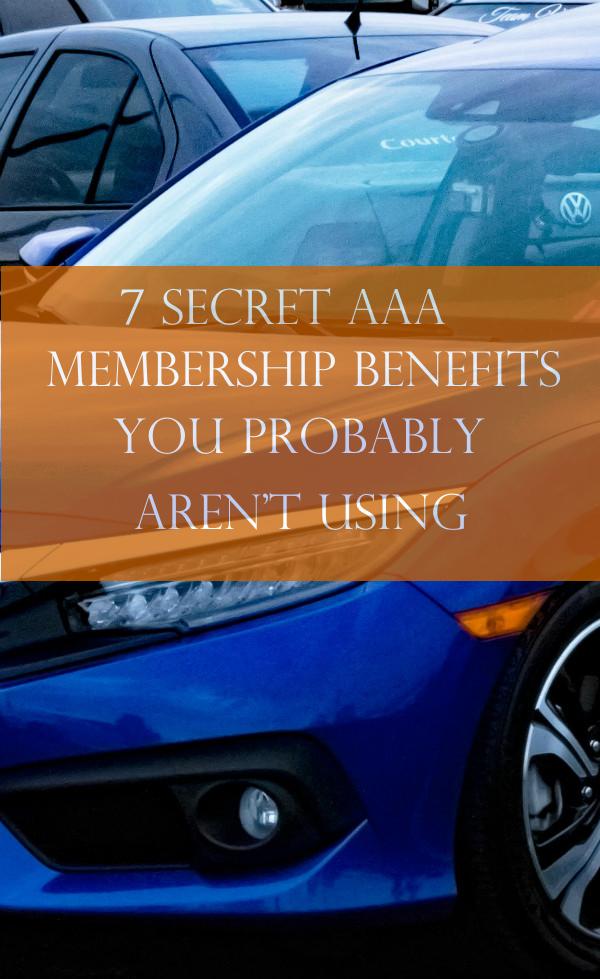 7 Secret AAA Membership Benefits You Probably Aren't Using!