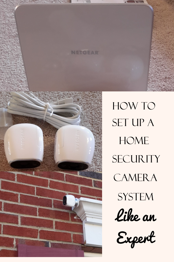 How to Set Up a Home Security Camera System Like a Pro