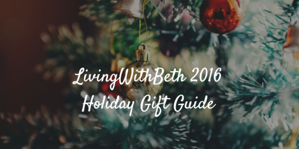 LivingWithBeth Is Accepting 2016 Holiday Gift Guide Submissions!