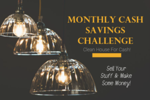 For this month's LivingWithBeth Cash Savings Challenge, let's get paid to clean house!