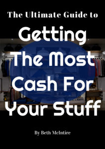 The Ultimate Guide to Getting the Most Cash For Your Stuff