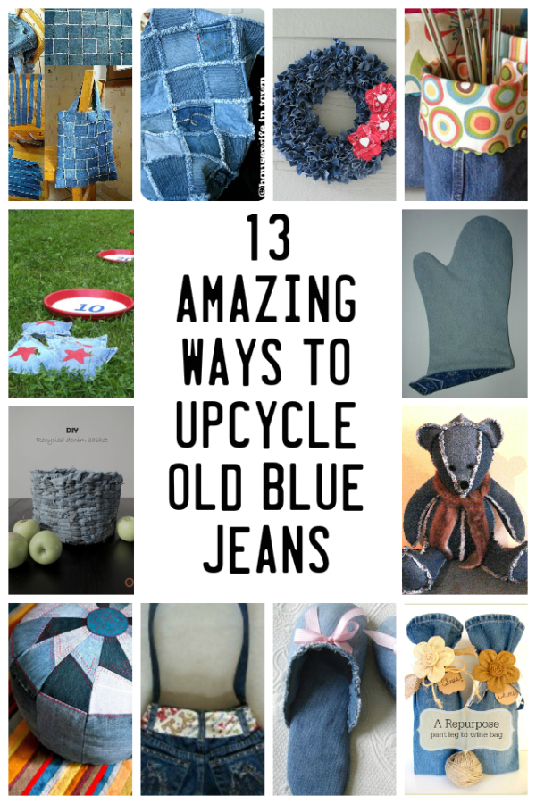 Most of us have old blue jeans or scraps of blue denim around the house. Here are 13 ways to upcycle your old denim to make something new!