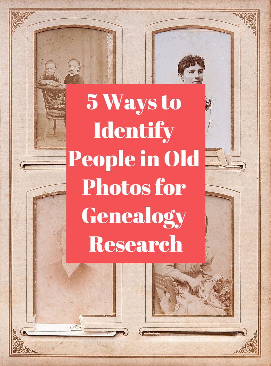 Craftsman Style Home Decorating Ideas: 5 Ways To Identify People In Old Photos For Genealogy Research