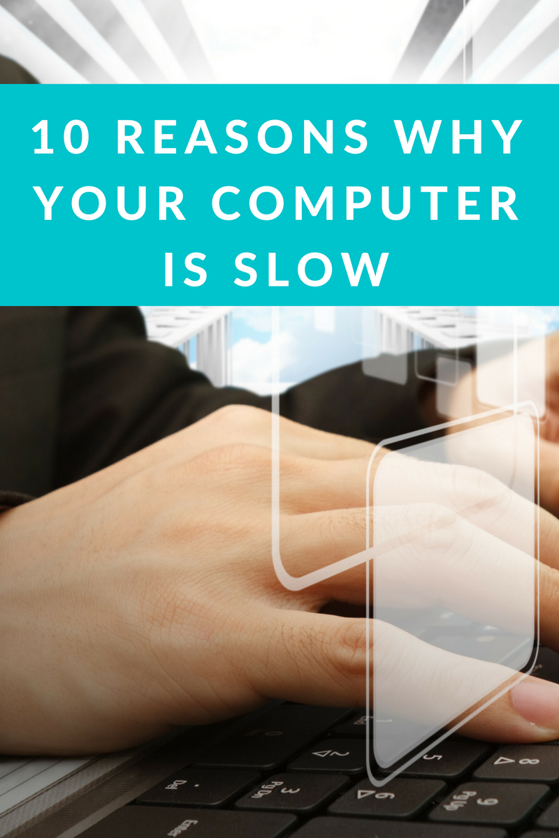 common causes for slow computer